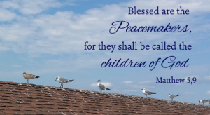 Peacemakers Matthew 9,5